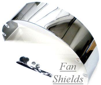 Chrome Fan Shields